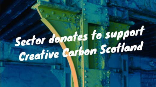 Sector donates to support Creative Carbon Scotland's work