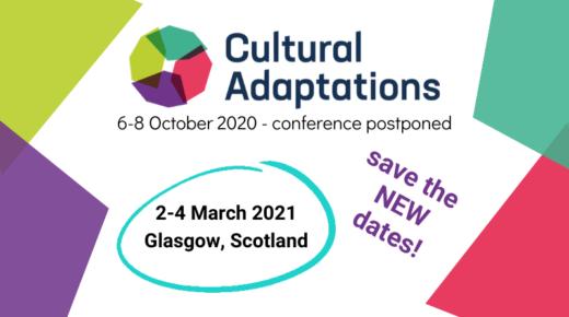 Cultural Adaptations Conference postponed
